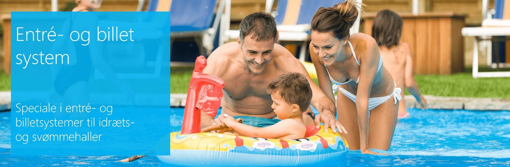 Entresystem og billetsystem med adgangskontrol og indgangskontrol til svømmehaller og idrætshaller.