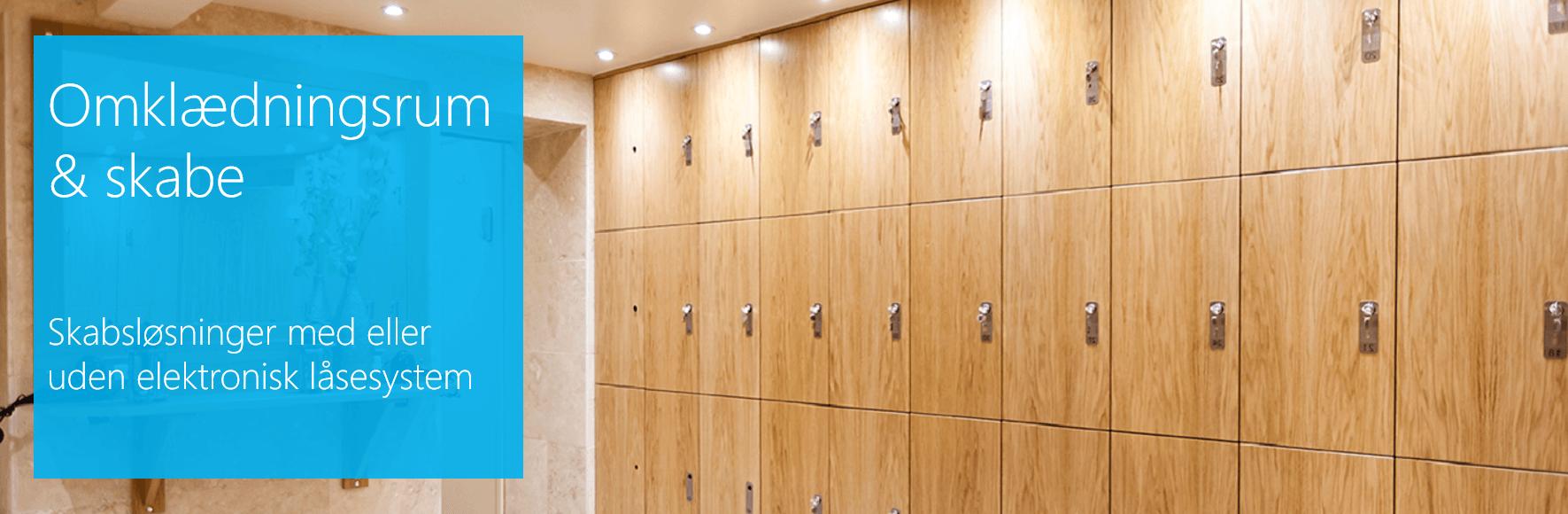 Omklædningsrum og skabe. Entresystem og billetsystem med adgangskontrol og indgangskontrol til svømmehaller og idrætshaller.